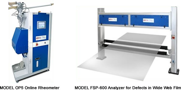 Model OP5 Online Rheometer and Model FSP-600 Analyzer for Defects in Wide Web Film